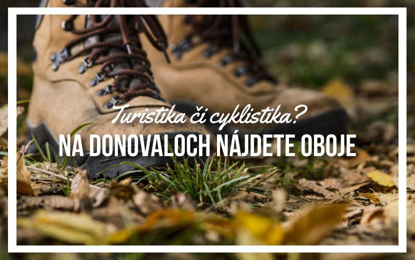 Turistika či cyklistické chodníčky  Na Donovaloch nájdete oboje! 68ea15e421a